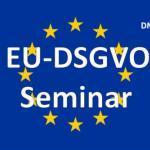 Gebietsversammlung und Seminar zur EU-DSGVO in Sachsen Anhalt